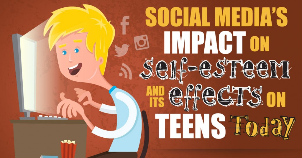 Social Media's Impact On Self-Esteem & It's Effects On Teens Today – Infographic